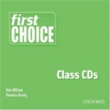 FIRST CHOICE CLASS AUDIO CDs /2/ - HEALY, T., WILSON, K.