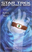 The Soul Key (Star Trek: Deep Space Nine) - Woods, O.