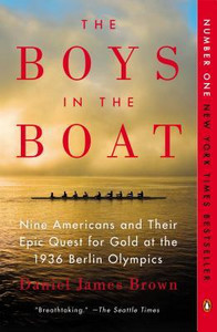 The Boys in the Boat: Nine Americans and Their Epic Quest fo...