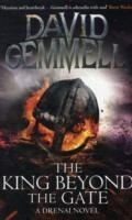The King Beyond the Gate - Gemmell, D.