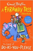 The Land of Do-As-You-Please: A Faraway Tree Adventure - Bly...