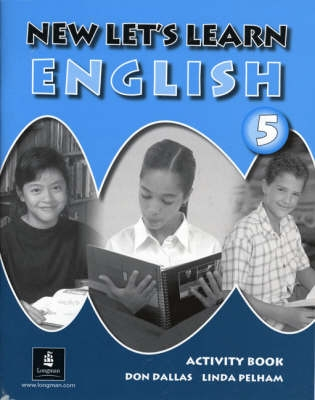 New Let's Learn English Activity Book 5 - Don A. Dallas