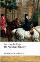 THE AMERICAN SENATOR (Oxford World´s Classics New Edition) -...