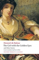 THE GIRL WITH THE GOLDEN EYES AND OTHER STORIES (Oxford Worl...