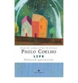 LIFE: SELECTED QUOTATIONS - COELHO, P.