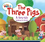Our World Level 2 Reader: the Three Little Pigs Big Book - P...