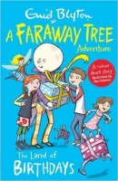 The Land of Birthdays: A Faraway Tree Adventure (Blyton Colo...