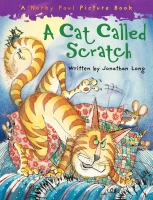 A Cat Called Scratch - Long, T., Paul, K.