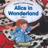 PRIMARY CLASSIC READERS Level 3: ALICE IN WONDERLAND Book + ...