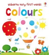 VERY FIRST WORDS: COLOURS - BONNET, R.