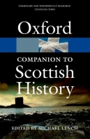 OXFORD COMPANION TO SCOTTISH HISTORY Revised Edition (Oxford...