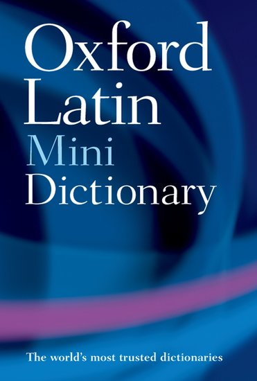 OXFORD LATIN MINIDICTIONARY Second Edition Revised - MORWOOD...