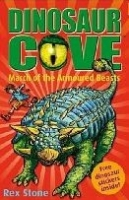 DINOSAUR COVE 3: MARCH ARMOURED BEASTS - STONE, R.