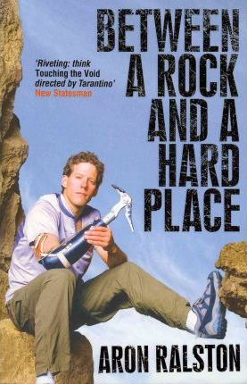 BETWEEN A ROCK AND A HARD PLACE - RALSTON, A.