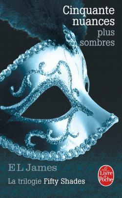 Cinquante nuances plus sombres - E. L. James