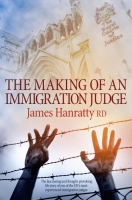 The Making of an Immigration Judge - Hanratty, J.