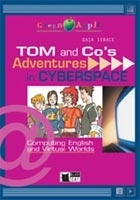 TOM AND CO´S ADVENTURES IN CYBERSPACE + CD (Black Cat Reader...