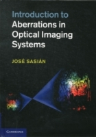 Introduction to Aberrations in Optical Imaging Systems - Sasian, Jose M.