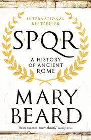 SPQR: A History of Ancient Rome - Beard, M.