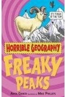 HORRIBLE GEOGRAPHY: FREAKY PEAKS - GANERI, A.