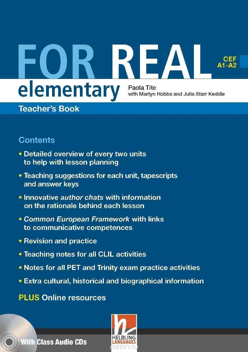 FOR REAL ELEMENTARY TEACHER´S PACK (Teacher´s Book + Class CD /3/ + Interactive Book DVD-ROM) - HOBBS, M., STARR KEDDLE, J., TITE, P.
