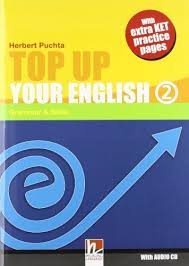TOP UP YOUR ENGLISH 2 + AUDIO CD - PUCHTA, H.