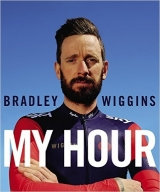 Bradley Wiggins: My Hour - Wiggins, B.