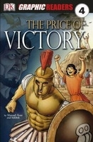 DK GRAPHIC READER 4: THE PRICE OF VICTORY - ROSS, S.