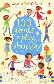 100 Games to Play on Holiday - GILPIN, R., MILLER, A.