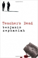 Teacher's Dead - Zephaniah, B.