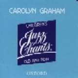 CHILDREN´S JAZZ CHANTS OLD AND NEW AUDIO CD - GRAHAM, C.