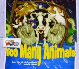 OUR WORLD Level 1 READER: TOO MANY ANIMALS - FELDMAN, S.