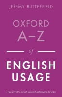 OXFORD A-Z OF ENGLISH USAGE Second Edition - BUTTERFIELD, J.