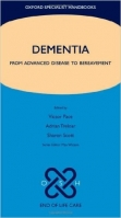 Dementia : From Advanced Disease to Bereavement - Pace, V.
