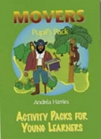 ACTIVITY PACKS FOR YOUNG LEARNERS MOVERS PUPIL´S PACK - HARR...