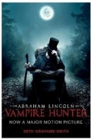 ABRAHAM LINCOLN VAMPIRE HUNTER - GRAHAME, SMITH, S.