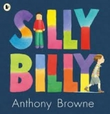 SILLY BILLY - BROWNE, A.