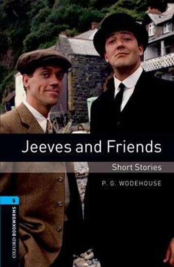 Oxford Bookworms Library 5 Jeeves and Friends (New Edition)