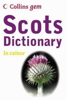 COLLINS GEM SCOTS DICTIONARY - COLLINS Coll.