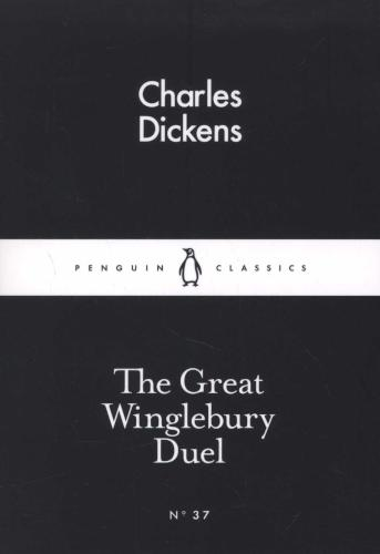 The Great Winglebury Duel (Little Black Classics) - Dickens, Ch.