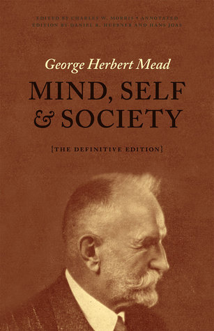 Mind, Self, and Society - George Herbert Mead