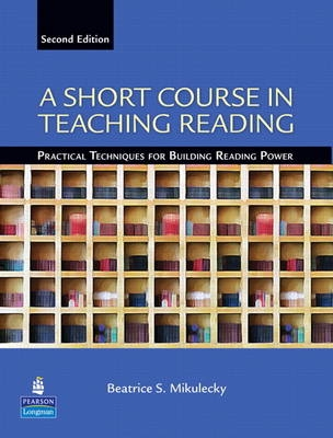 Short Course in Teaching Reading - Practical Techniques for ...