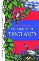 STORIES FROM ENGLAND: Oxford Children´s Myths and Legends - ...