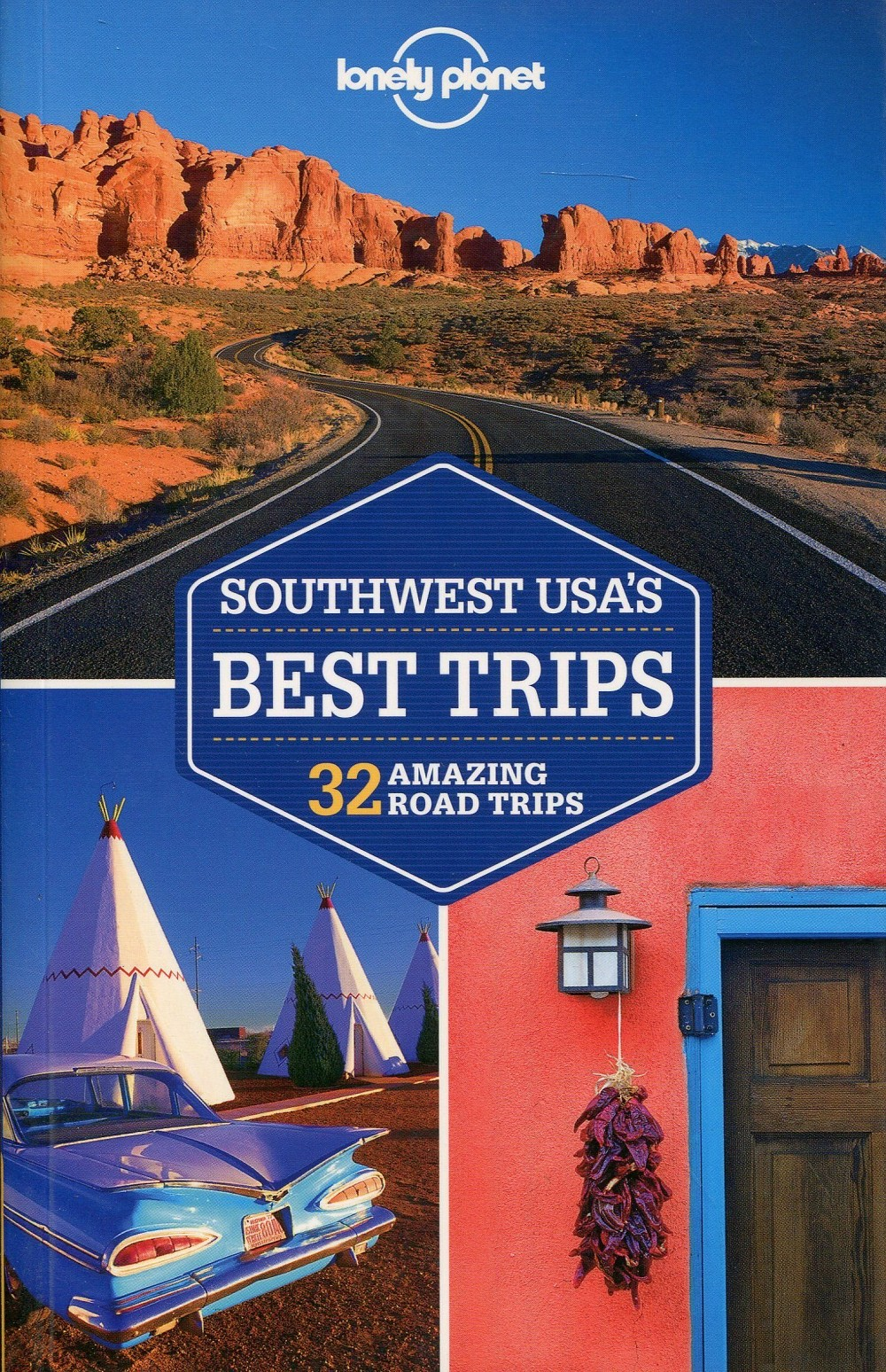Lonely Planet Southwest USA Best Trips 2.