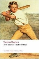 TOM BROWN´S SCHOOLDAYS (Oxford World´s Classics New Edition)...
