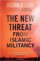 The New Threat From Islamic Militancy - Burke, J.