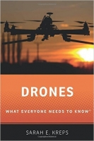 Drones : What Everyone Needs to Know - Kreps, S.