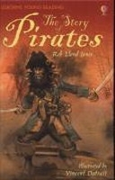 USBORNE YOUNG READING LEVEL 3: STORY OF PIRATES - JONES, R. L.