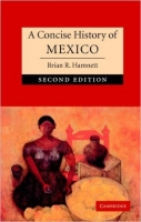 Concise History of Mexico - Hamnett, B. R.