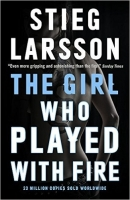 The Girl Who Played With Fire - Larsson, S.